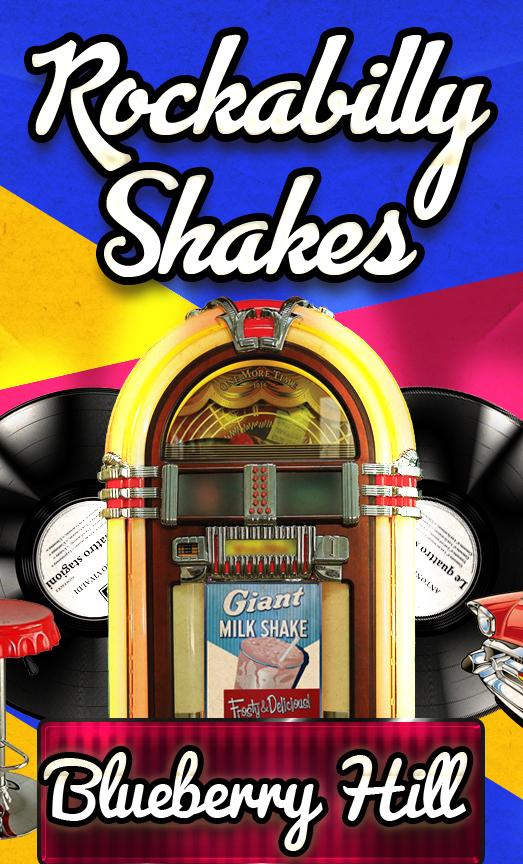 Rockabilly-Shakes-Blueberry-Hill